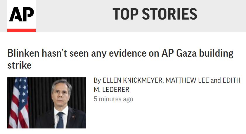 美国务卿:尚未看到以色列为轰炸加沙媒体大楼提供的证据
